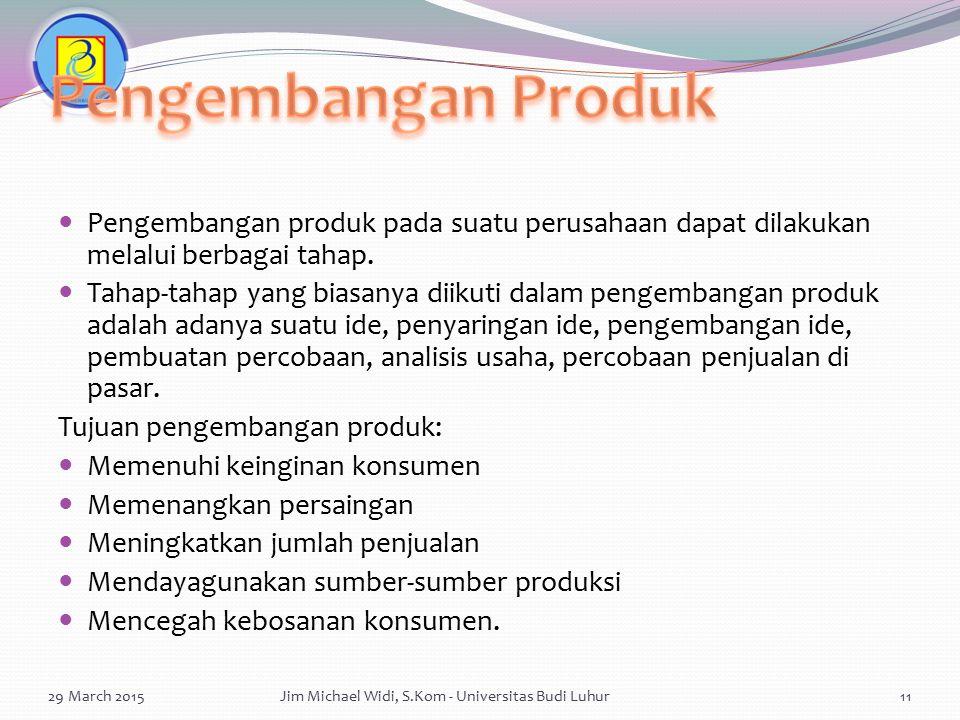 Pengembangan produk pada suatu perusahaan dapat dilakukan melalui berbagai tahap. Tahap-tahap yang biasanya diikuti dalam pengembangan produk adalah a