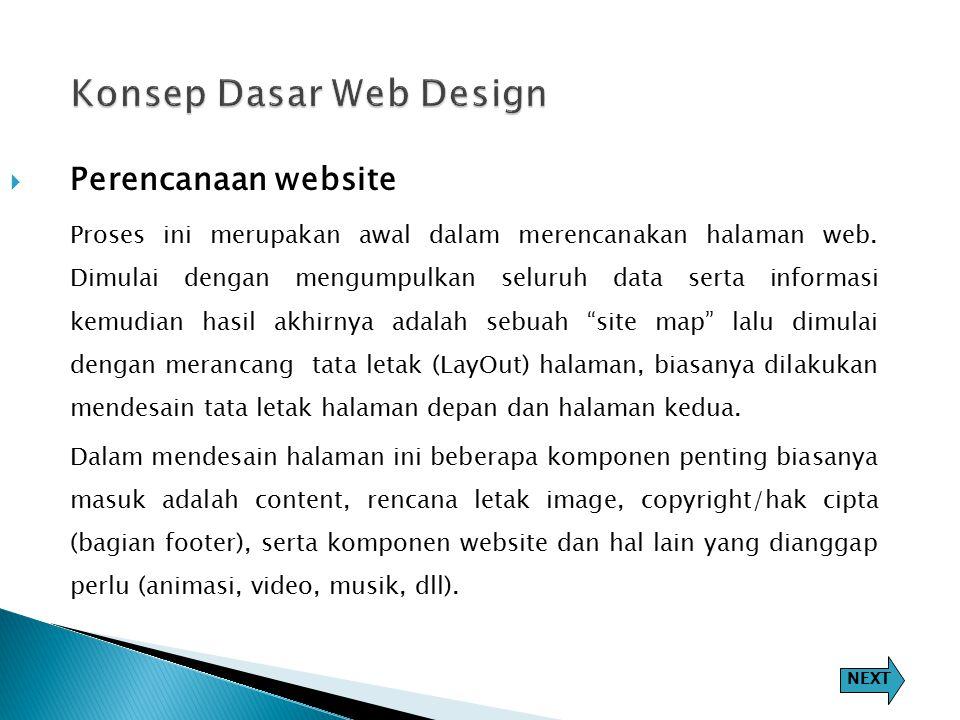  Perencanaan website Proses ini merupakan awal dalam merencanakan halaman web.