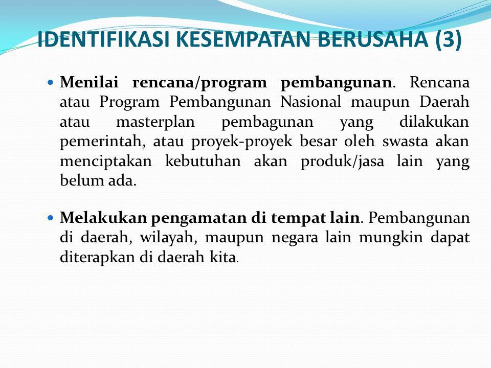 DESAIN STUDI KELAYAKAN Terdiri dari: 1.IKHTISAR / EXECUTIVE SUMMARY 2.