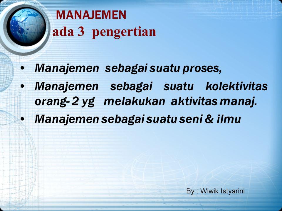 """Peran manajemen dalam organisasi """"efektif"""" dan """"efesien"""" Mengapa manjemen diperlukan? Agar tujuan dari organisasi dpt dicapai secara efektif dan efesi"""