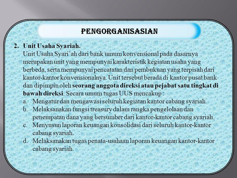 2.Unit Usaha Syariah.