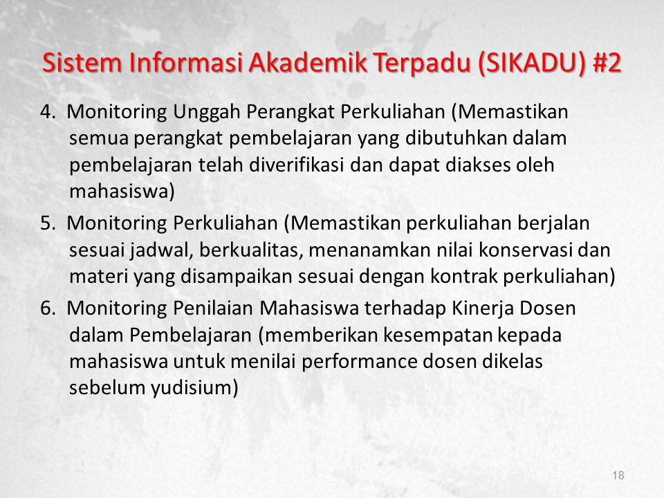 Sistem Informasi Akademik Terpadu (SIKADU) #2 4.