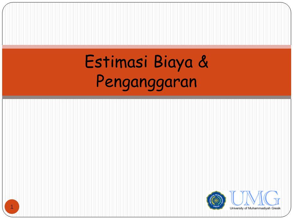 Estimasi Biaya & Penganggaran 1