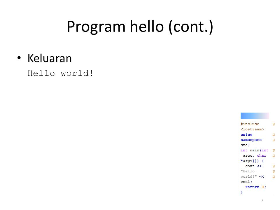 Program hello (cont.) Soal 1.