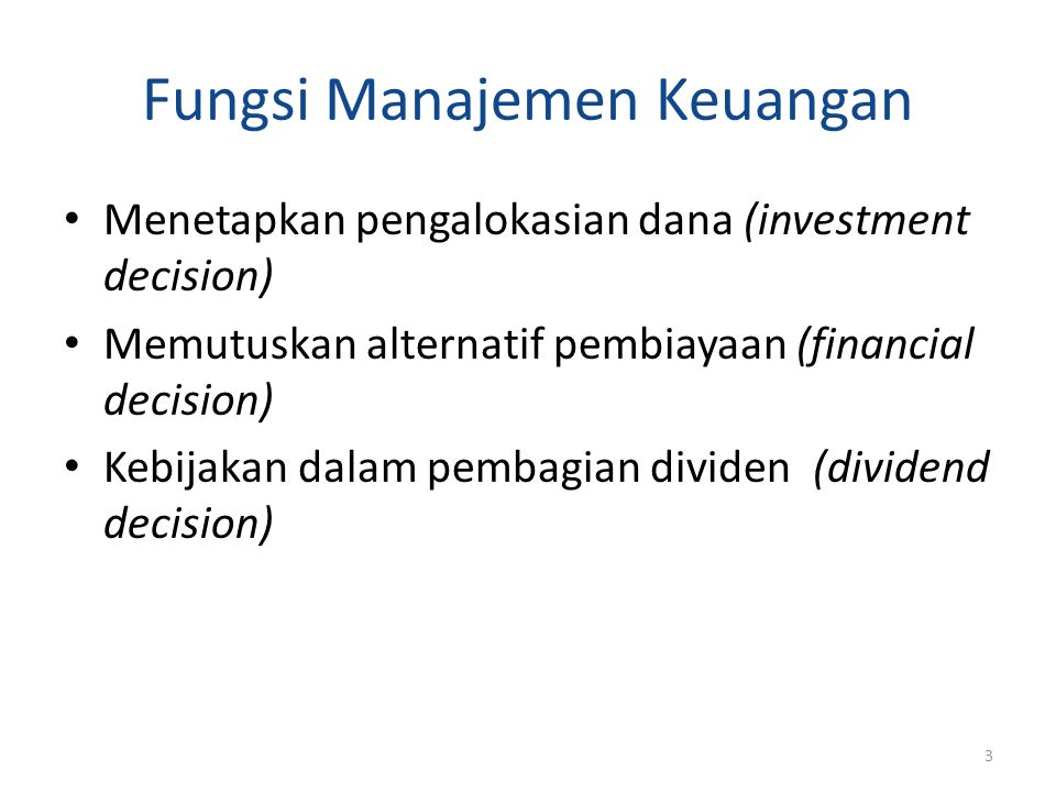 Investment Decision Adalah keputusan yang diambil oleh manajer keuangan dalam pengalokasian dana dalam bentuk investasi yang dapat menghasilkan laba di masa yang akan datang Keputusan ini akan tergambar dari aktiva perusahaan, dan mempengaruhi struktur kekayaan perusahaan yaitu perbandingan antara current assets dengan fixed assets 4