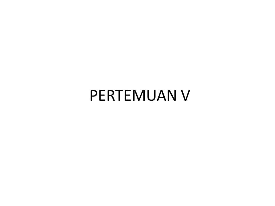 PERTEMUAN V