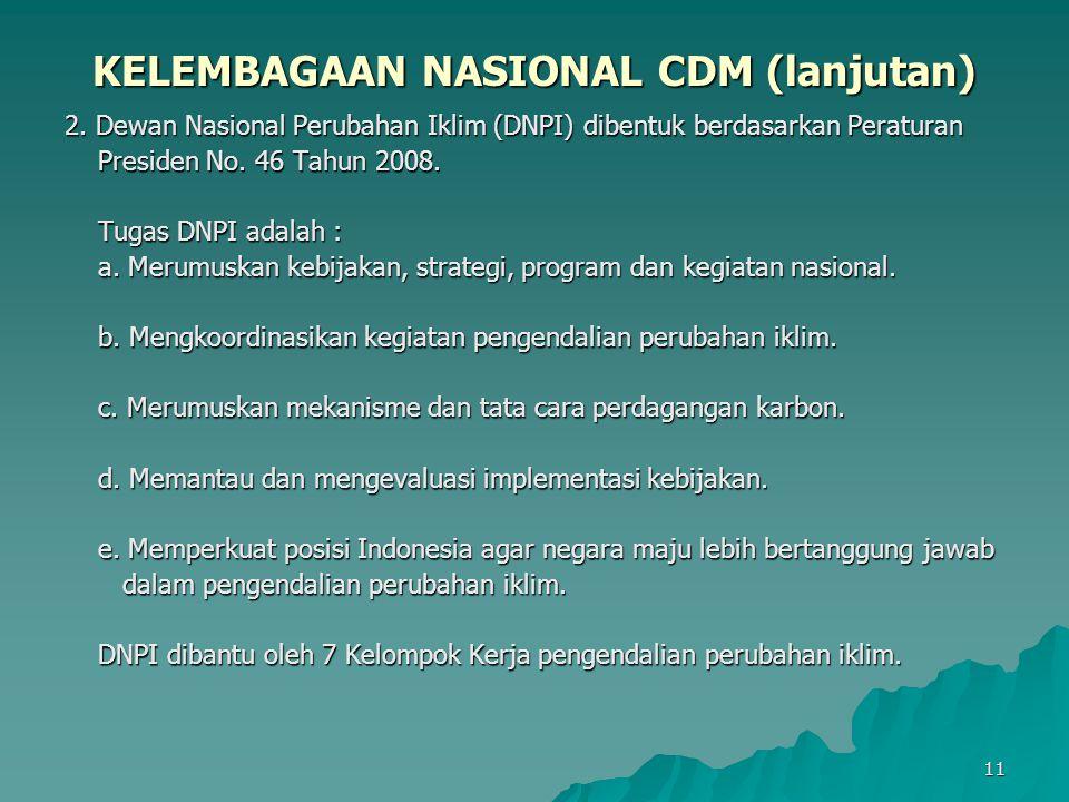 12 KELEMBAGAAN NASIONAL CDM (lanjutan) 3.