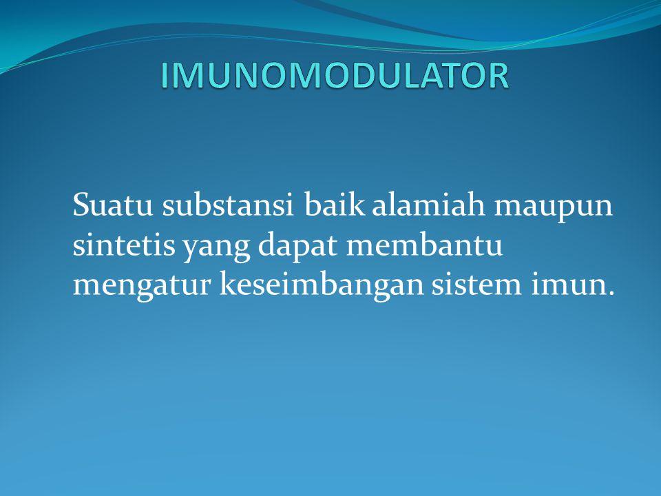 Suatu substansi baik alamiah maupun sintetis yang dapat membantu mengatur keseimbangan sistem imun.