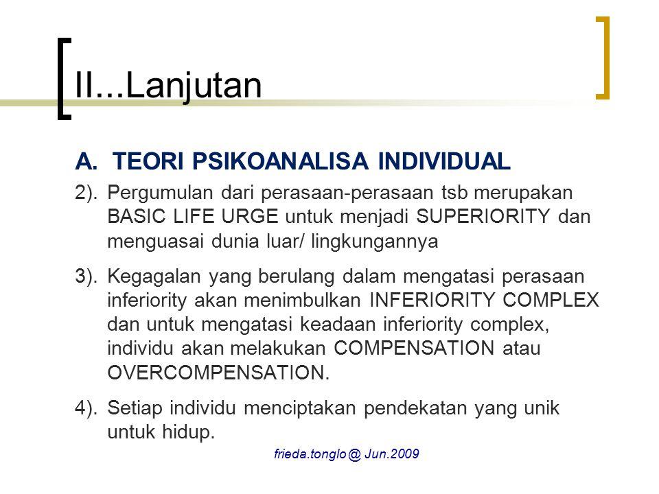 II...Lanjutan A.TEORI PSIKOANALISA INDIVIDUAL 2).