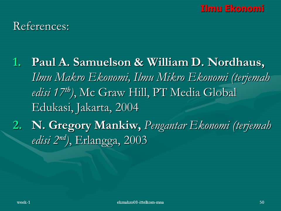 week-1ekmakro08-ittelkom-mna50 References: 1.Paul A.