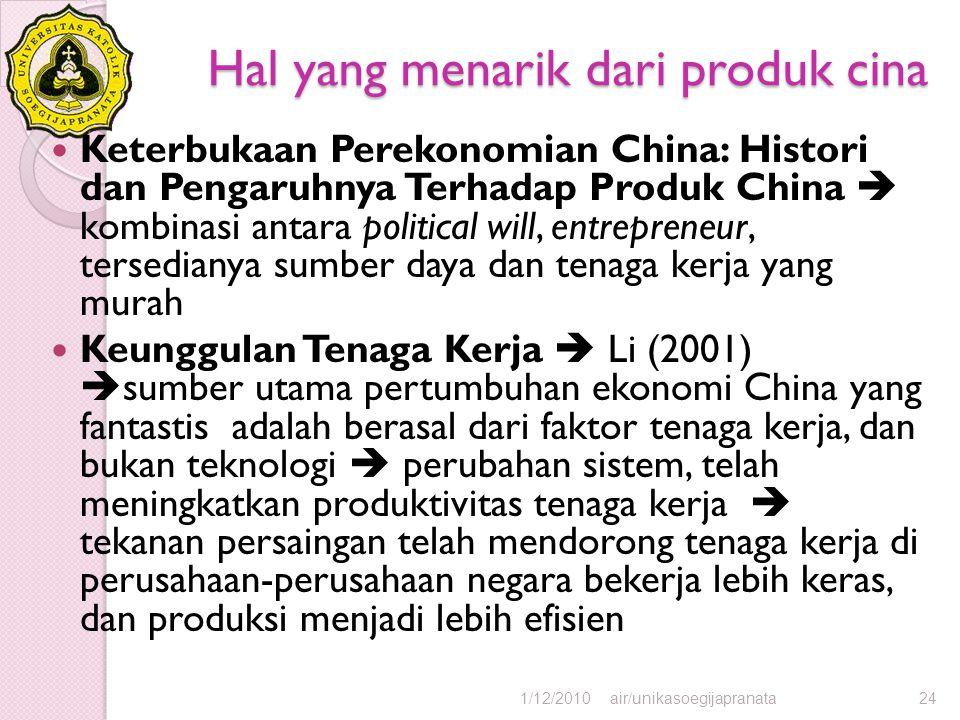 Hal yang menarik dari produk cina Keterbukaan Perekonomian China: Histori dan Pengaruhnya Terhadap Produk China  kombinasi antara political will, ent