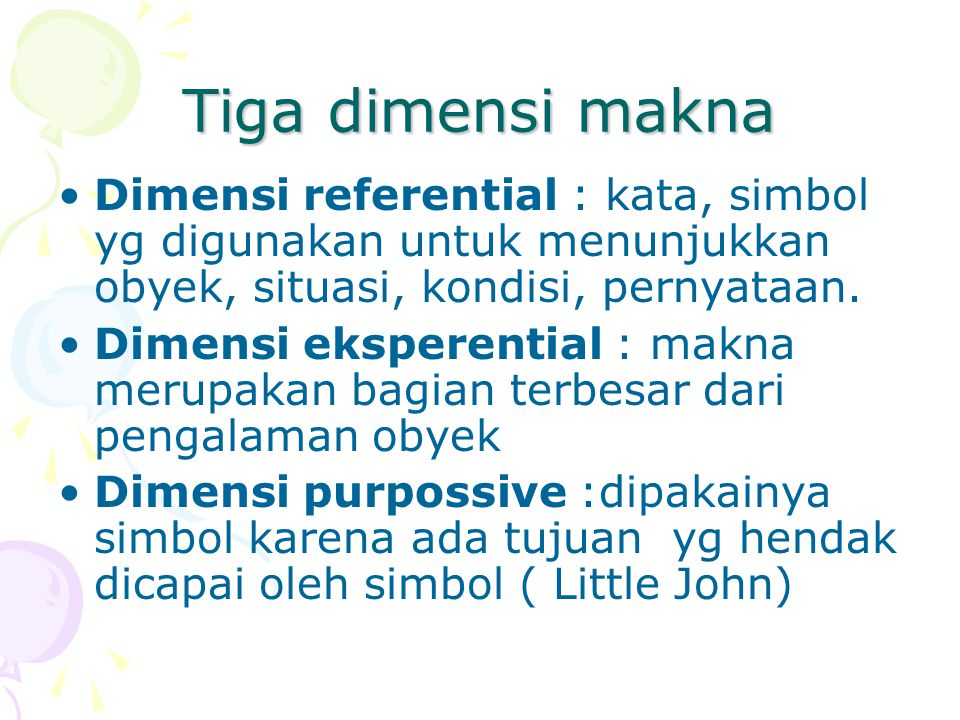 MAKNA Kata bisa bermakna setelah diasosiasikan dengan referen.