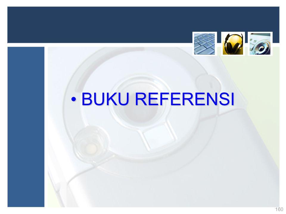 BUKU REFERENSIBUKU REFERENSI 160