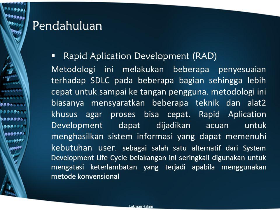 Proses Pengembangan Interaktif dan Incremental Iteratif dan incremental: –Analisis, rancang, implementasikan sebagian.