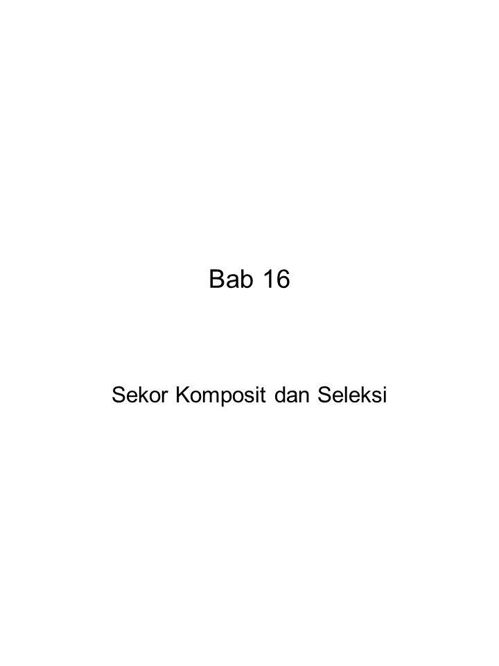 Bab 16 Sekor Komposit dan Seleksi