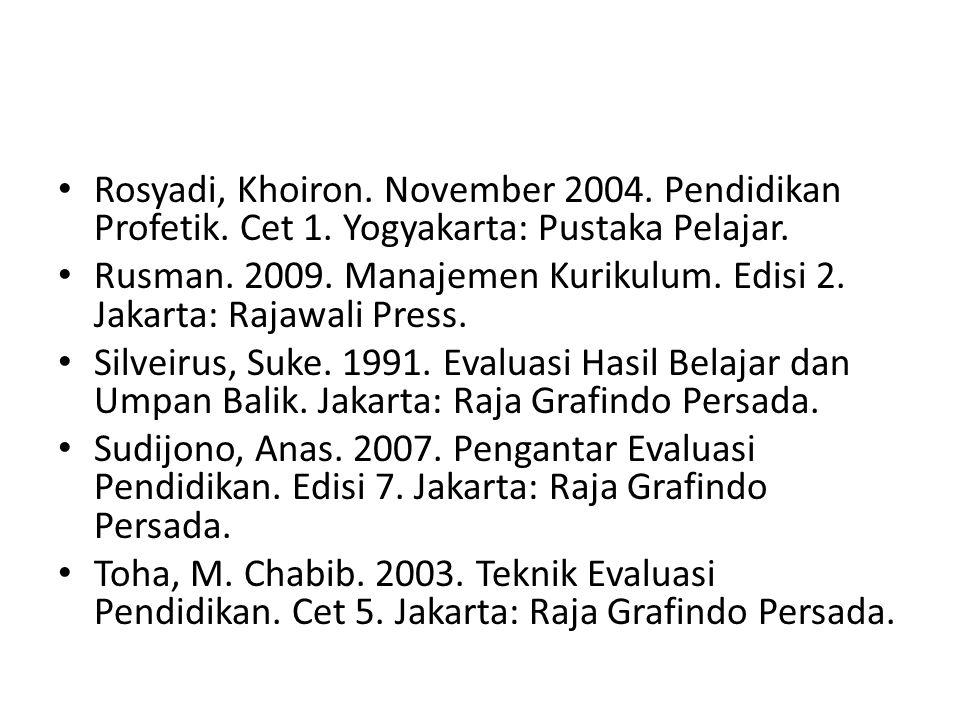 Rosyadi, Khoiron.November 2004. Pendidikan Profetik.