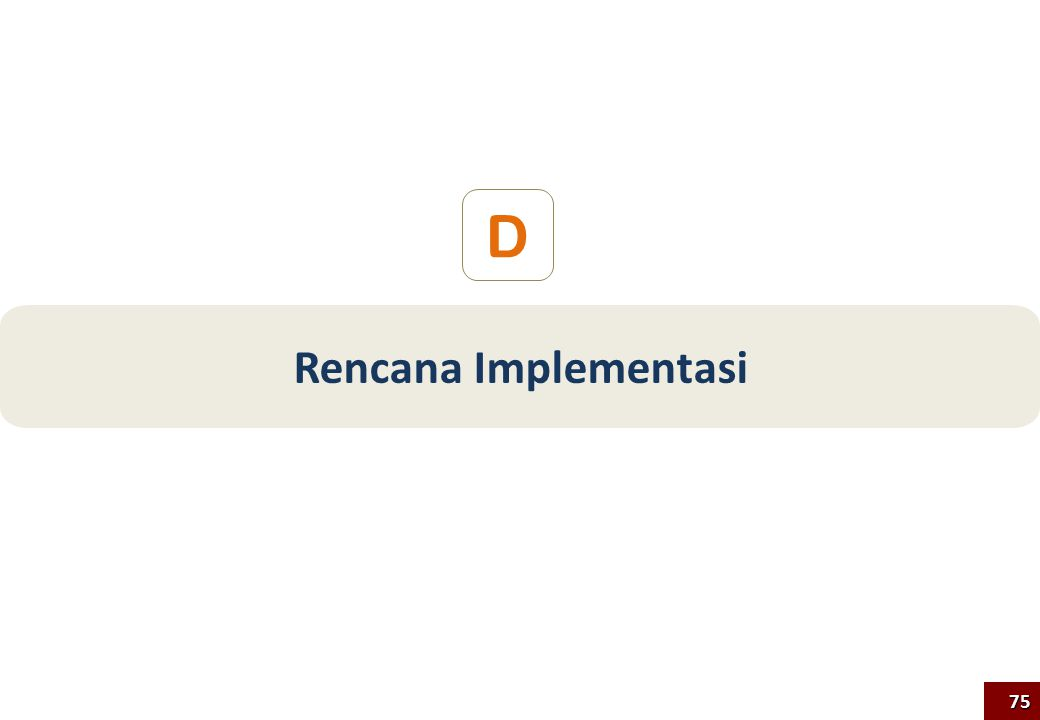 Rencana Implementasi D 75