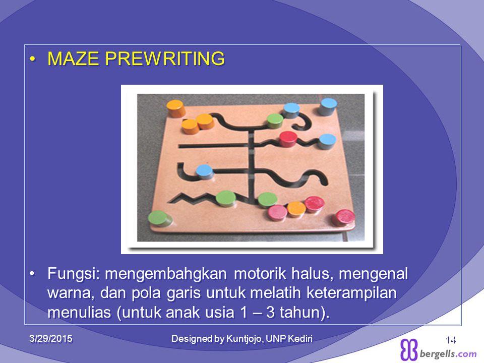 MAZE PREWRITING Fungsi: mengembahgkan motorik halus, mengenal warna, dan pola garis untuk melatih keterampilan menulias (untuk anak usia 1 – 3 tahun).