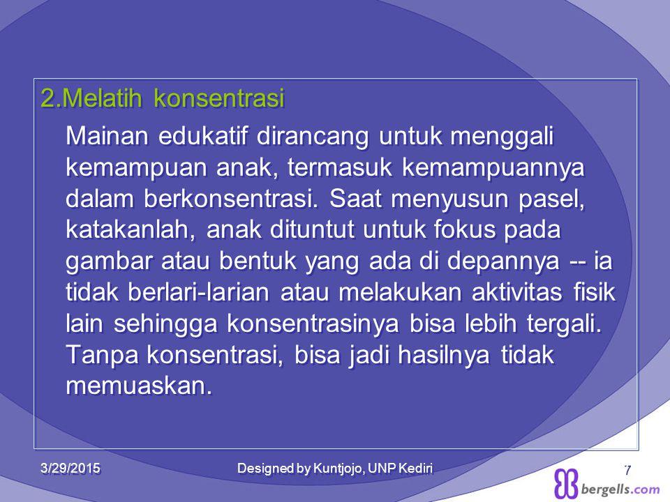 3/29/2015Designed by Kuntjojo, UNP Kediri18