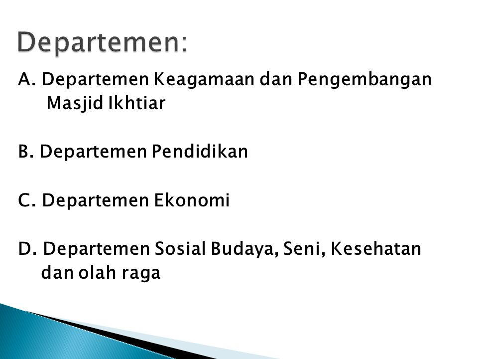 A. Departemen Keagamaan dan Pengembangan Masjid Ikhtiar B.