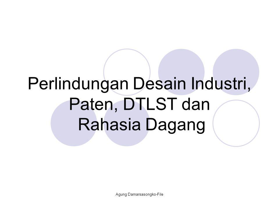 Perlindungan Desain Industri, Paten, DTLST dan Rahasia Dagang Agung Damarsasongko-File