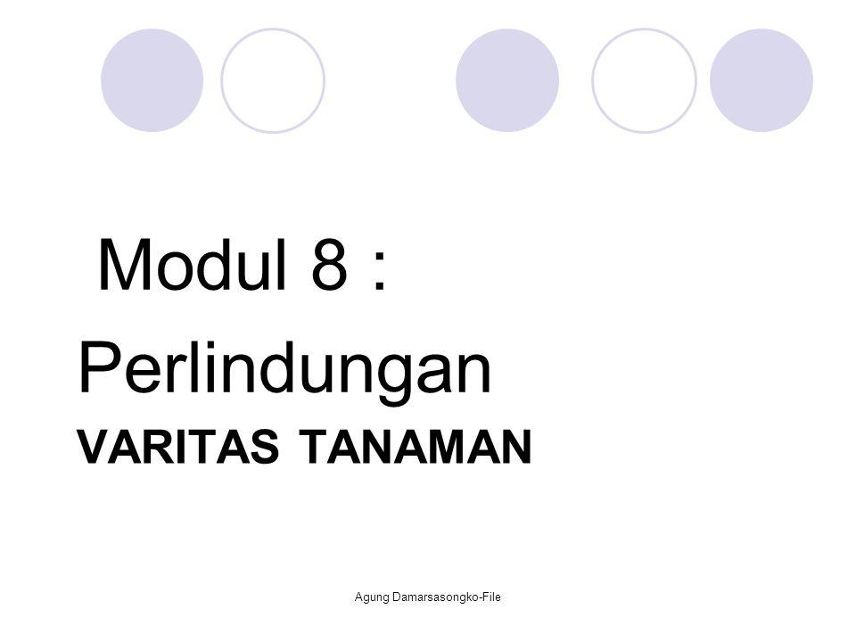VARITAS TANAMAN Modul 8 : Perlindungan Agung Damarsasongko-File