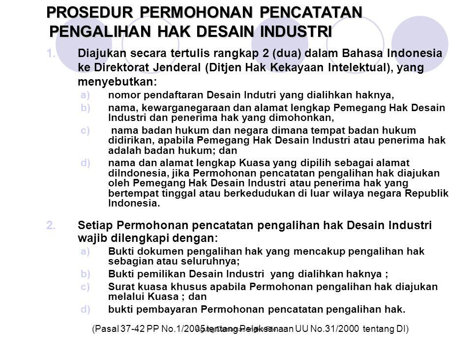 1.Diajukan secara tertulis rangkap 2 (dua) dalam Bahasa Indonesia ke Direktorat Jenderal (Ditjen Hak Kekayaan Intelektual), yang menyebutkan: a)nomor