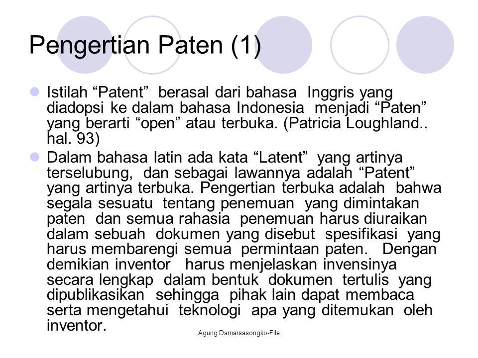 """Pengertian Paten (1) Istilah """"Patent"""" berasal dari bahasa Inggris yang diadopsi ke dalam bahasa Indonesia menjadi """"Paten"""" yang berarti """"open"""" atau ter"""
