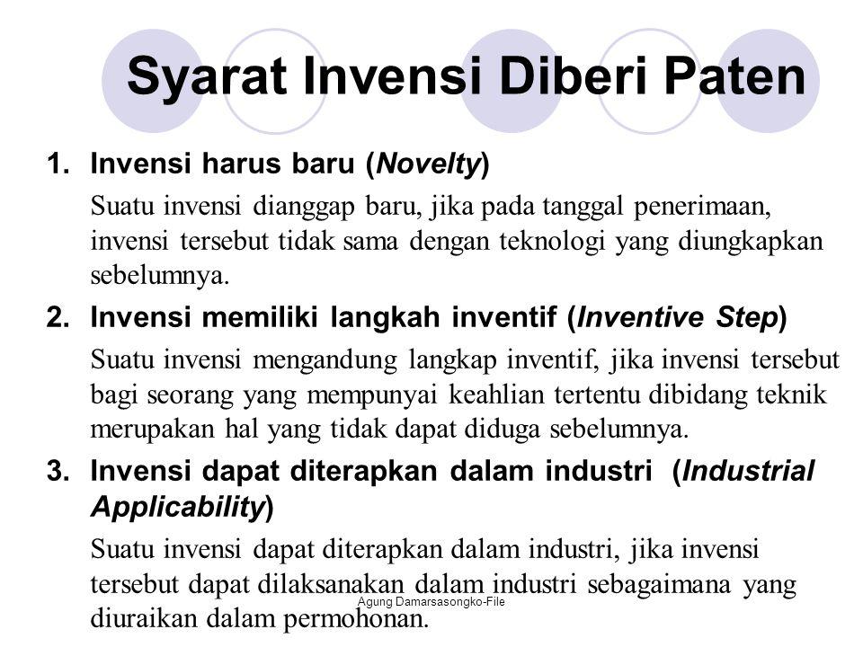Syarat Invensi Diberi Paten 1.Invensi harus baru (Novelty) Suatu invensi dianggap baru, jika pada tanggal penerimaan, invensi tersebut tidak sama deng