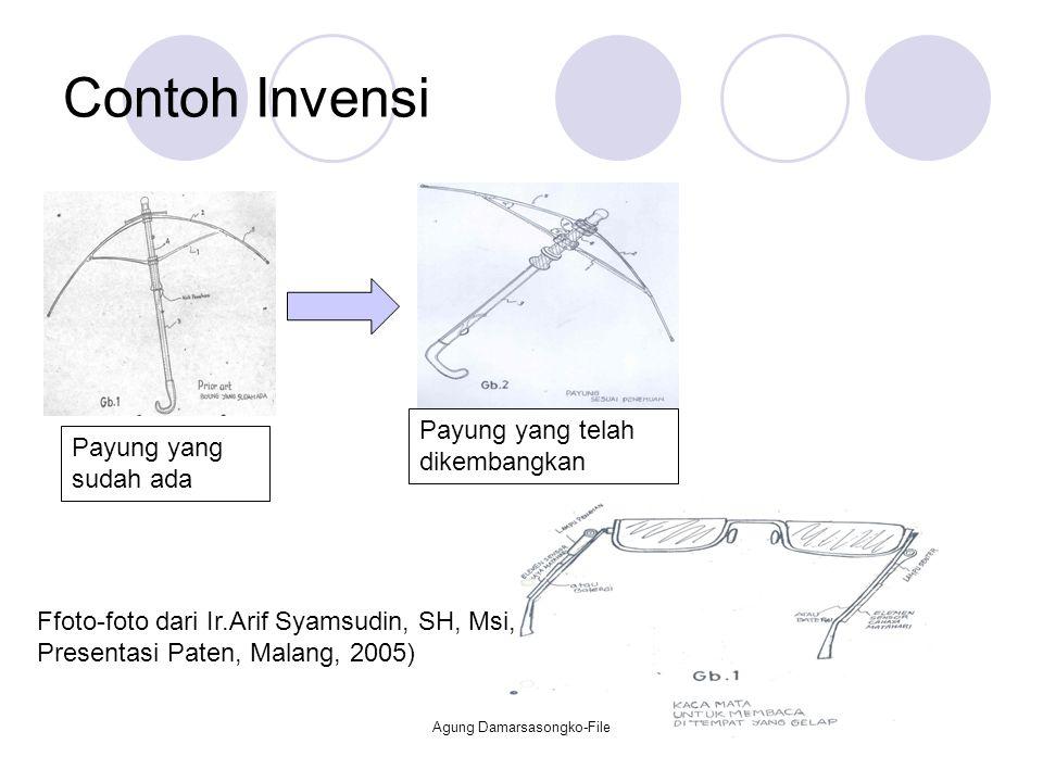 Contoh Invensi Payung yang sudah ada Payung yang telah dikembangkan Ffoto-foto dari Ir.Arif Syamsudin, SH, Msi, Presentasi Paten, Malang, 2005) Agung