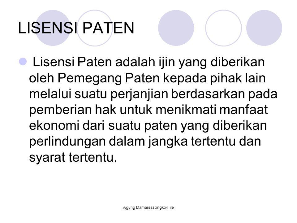 LISENSI PATEN Lisensi Paten adalah ijin yang diberikan oleh Pemegang Paten kepada pihak lain melalui suatu perjanjian berdasarkan pada pemberian hak u