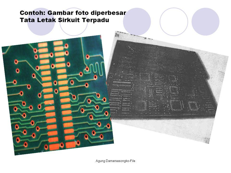 Contoh: Gambar foto diperbesar Tata Letak Sirkuit Terpadu Agung Damarsasongko-File