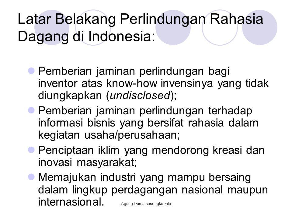 Latar Belakang Perlindungan Rahasia Dagang di Indonesia: Pemberian jaminan perlindungan bagi inventor atas know-how invensinya yang tidak diungkapkan