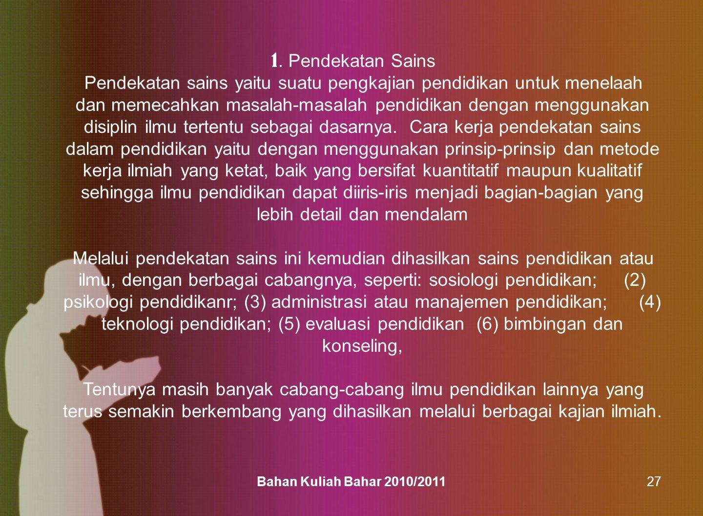 Bahan Kuliah Bahar 2010/201148 KOMPETENSI PENDIDIK .