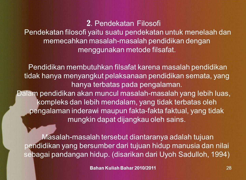 Bahan Kuliah Bahar 2010/201129 3.