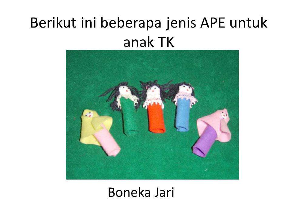 Berikut ini beberapa jenis APE untuk anak TK Boneka Jari