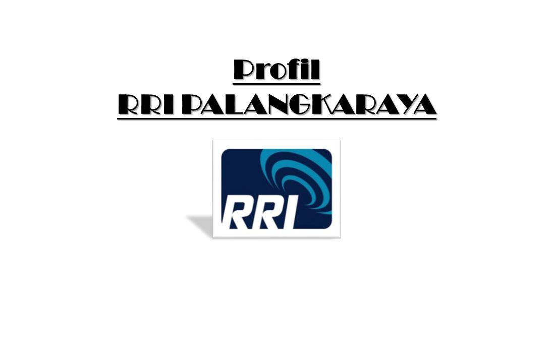 Programa Satu / Pro 1 RRI Programa satu merupakan salah satu program siaran yang dimiliki oleh LPP-RRI Palangka Raya, sebagai pusat siaran pemberdayaan masyarakat.