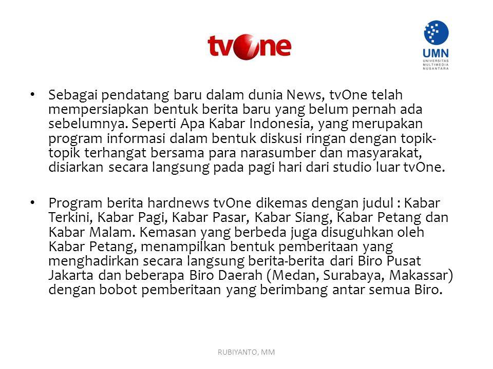 Sebagai pendatang baru dalam dunia News, tvOne telah mempersiapkan bentuk berita baru yang belum pernah ada sebelumnya. Seperti Apa Kabar Indonesia, y