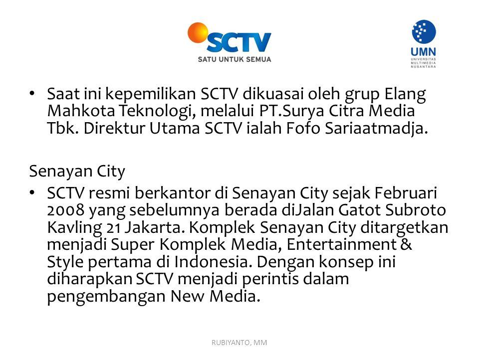 Saat ini kepemilikan SCTV dikuasai oleh grup Elang Mahkota Teknologi, melalui PT.Surya Citra Media Tbk. Direktur Utama SCTV ialah Fofo Sariaatmadja. S