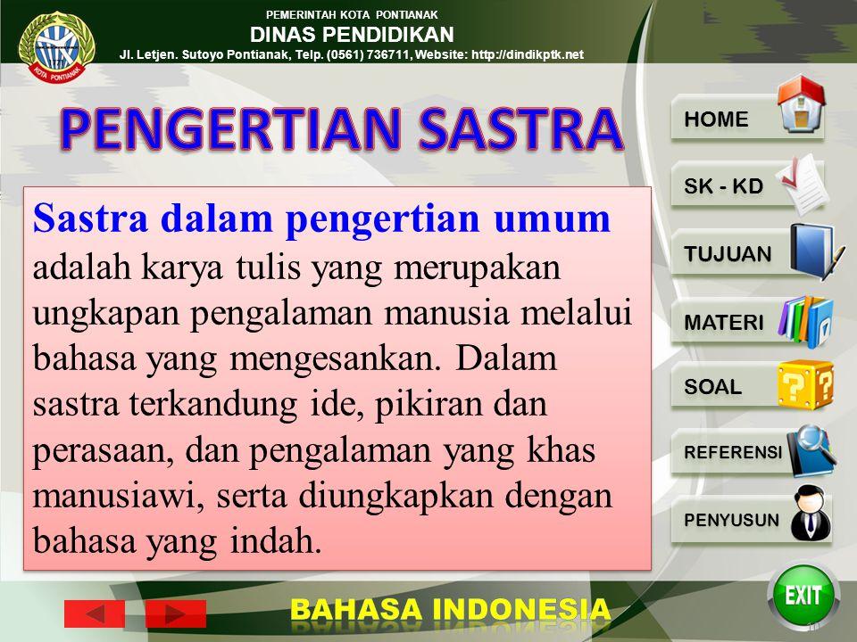 PEMERINTAH KOTA PONTIANAK DINAS PENDIDIKAN Jl. Letjen. Sutoyo Pontianak, Telp. (0561) 736711, Website: http://dindikptk.net 9 2. Proses apresiasi Peng