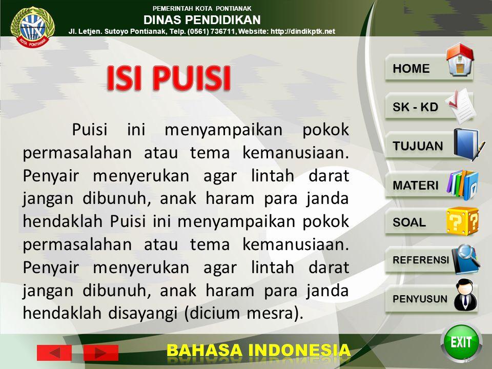 PEMERINTAH KOTA PONTIANAK DINAS PENDIDIKAN Jl. Letjen. Sutoyo Pontianak, Telp. (0561) 736711, Website: http://dindikptk.net 17 Jangan ! Jangan dibunuh