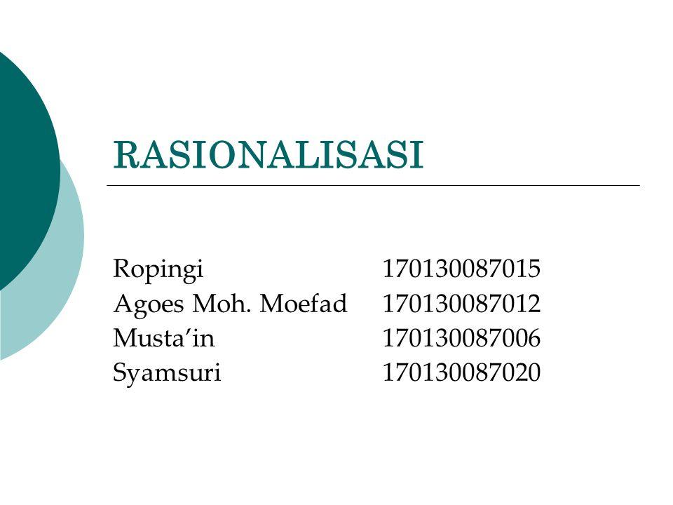 RASIONALISASI Ropingi170130087015 Agoes Moh.