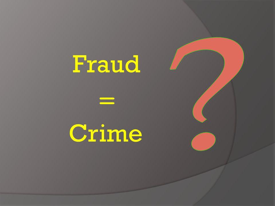 Crime Fraud =
