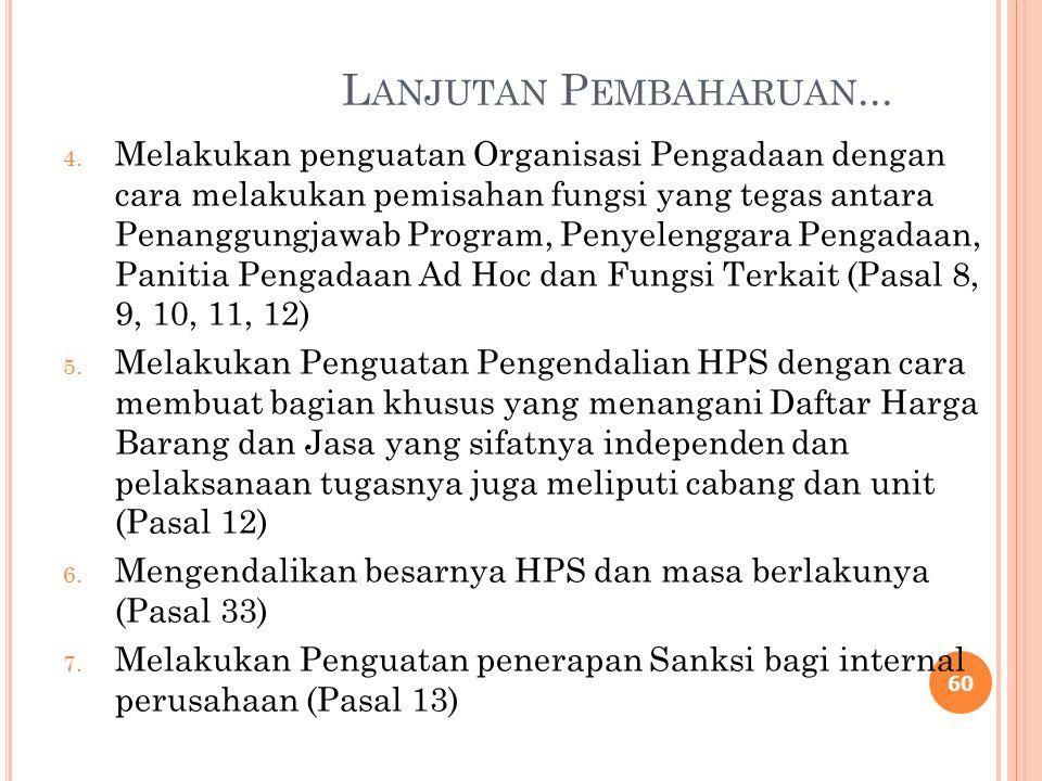 P EMBAHARUAN DALAM SK DIREKSI 1. Memuat SK Direksi Nomor. UM 50/46/1/PI/2013 tanggal 18 Desember 2013 dalam nomenklatur perundangannya sehingga akan m