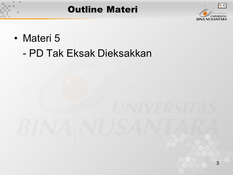 3 Outline Materi Materi 5 - PD Tak Eksak Dieksakkan