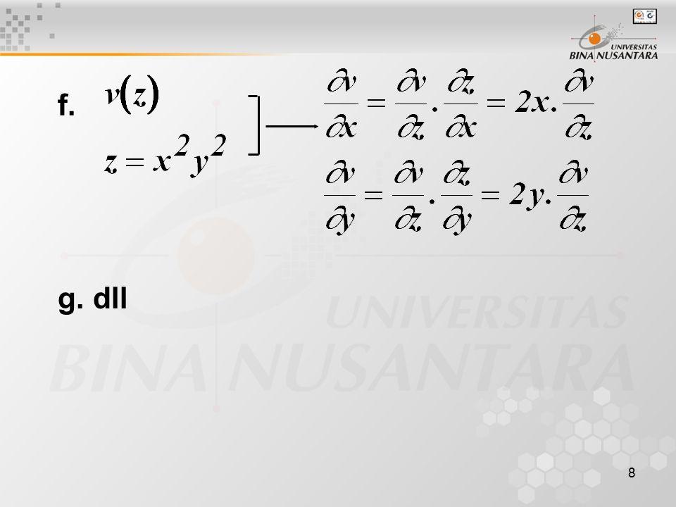 19 3. Jika  fungsi x.y saja, maka 4. Jika  fungsi x+y saja, maka