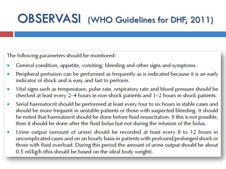 Rujukan : MRS di RSUD dg kondisi baik hasil lab : demam hari ke-7  Infus penyancang Rujukan : MRS di RSUD dg kondisi baik hasil lab : demam hari ke-7  Infus penyancang Non – Rujukan : MRS di RSUD dg kondisi syok MRS / lab : demam hari ke-4  Infus 2 jalur, terapi agresif Non – Rujukan : MRS di RSUD dg kondisi syok MRS / lab : demam hari ke-4  Infus 2 jalur, terapi agresif Hb = .