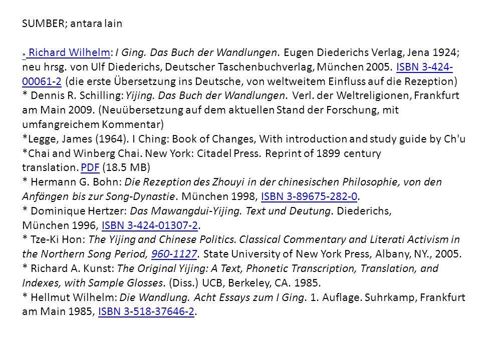 SUMBER; antara lain * Richard Wilhelm* Richard Wilhelm: I Ging. Das Buch der Wandlungen. Eugen Diederichs Verlag, Jena 1924; neu hrsg. von Ulf Diederi