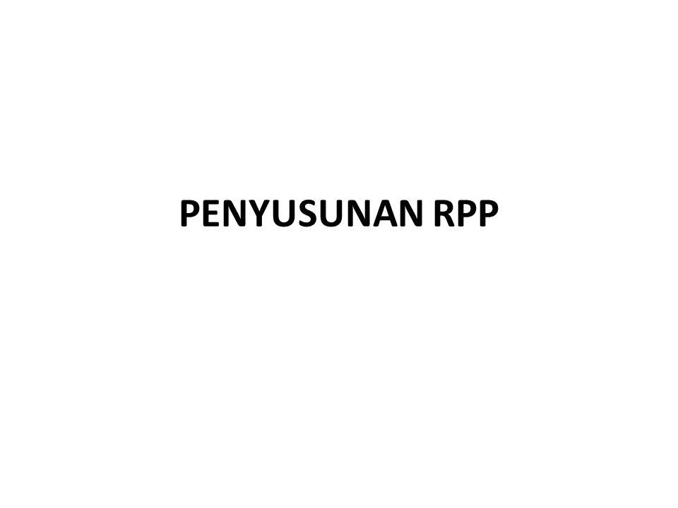 Rencana Pelaksanaan Pembelajaran (RPP) 1.RPP dijabarkan dari silabus untuk mengarahkan kegiatan belajar peserta didik dalam upaya mencapai KD.