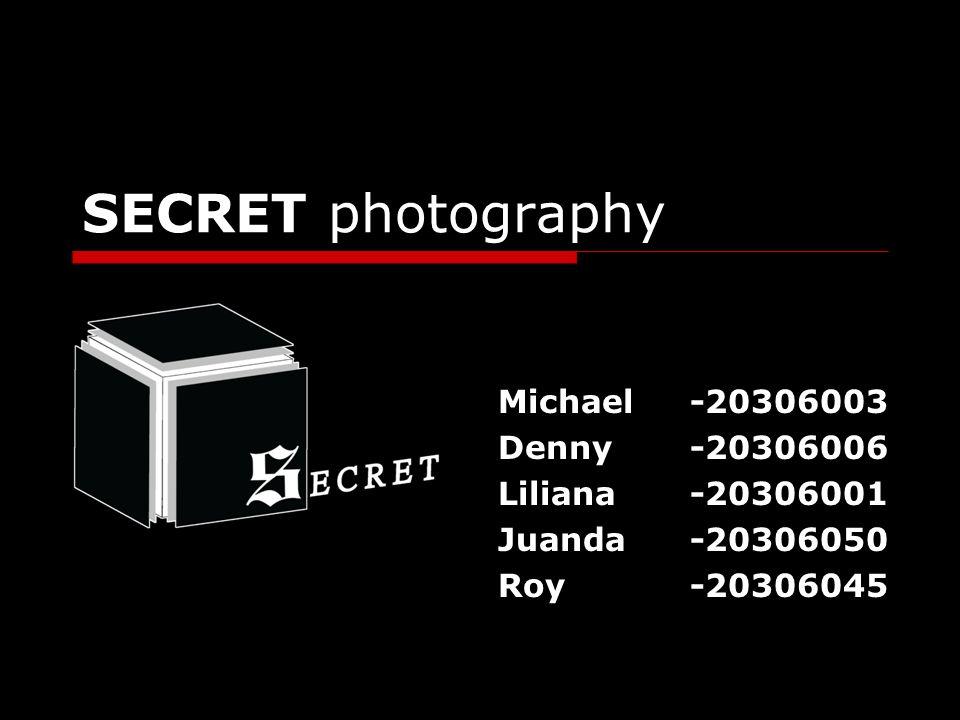 SECRET photography Michael-20306003 Denny-20306006 Liliana-20306001 Juanda-20306050 Roy-20306045